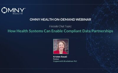 Register to View How Health Systems Can Enable Compliant Data Partnerships – OMNY Health On-Demand Webinar