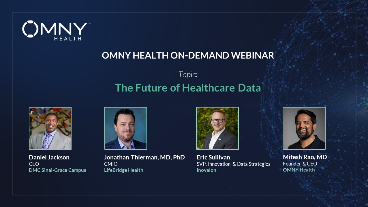 OMNY Health On-Demand Webinar: The Future of Healthcare Data